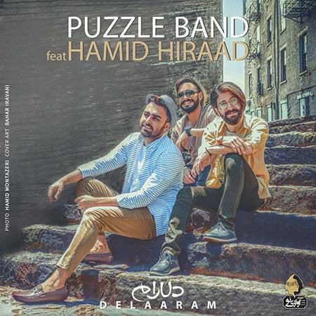 Puzzle Band Delaram (Ft Hamid Hiraad). - دانلود آهنگ جدید پازل بند و حمید هیراد به نام دلارام