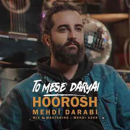 Hoorosh%20Band%20 %20To%20Mese%20Daryai - دانلود آهنگ تو مثه دریایی هوروش بند