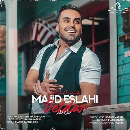 Majid%20Eslahi%20 %20Deldar - دانلود آهنگ دلدار مجید اصلاحی