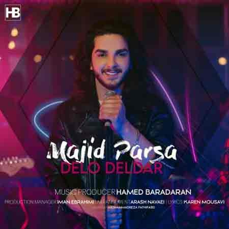 Majid%20Parsa%20 %20Delo%20Deldar - دانلود آهنگ دل و دلدار مجید پارسا